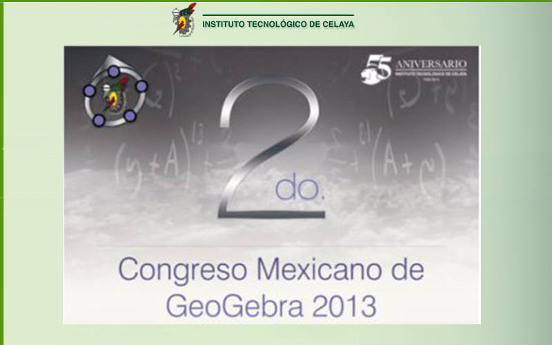 2DO. CONGRESO MEXICANO DE GEOGEBRA 2013